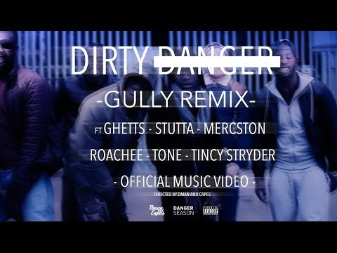 Ghetts - Gully (feat. Dirty Danger, Stutta, Mercston, Roachee, Tone & Tinchy Stryder) (Remix)