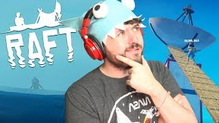 FIXING THE SATELLITE DISH & SHARK MAN AT SEA? | Raft w/ Ze, Chilled, GaLm, Smarty, & Tom #8