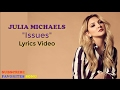 Julia Michaels - Issues (Lyrics video)