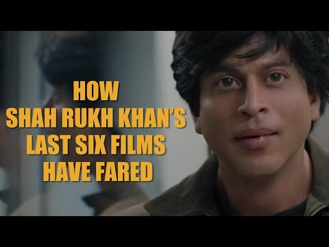 How Shah Rukh Khan's last six films have fared. Watch video...