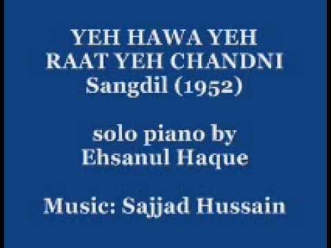 Yeh Hawa Yeh Raat Yeh Chandni from Sangdil (Talat Mahmood)