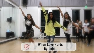 download lagu When Love Hurts By Iamjojo  Danaalexany Choreography - gratis