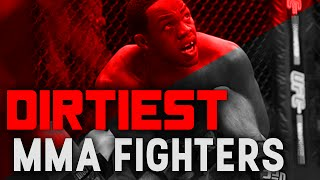 The Dirtiest Fighters In MMA