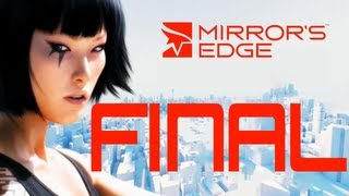 Mirror´s Edge | Jugando Part.FINAL | Cortito pero intenso!