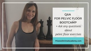 Pelvic Floor Bootcamp - Q & A Session