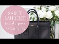 SAINT LAURENT SAC DE JOUR HANDBAG REVIEW