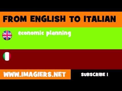 FROM ENGLISH TO ITALIAN = economic planning