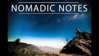 Nomadic Notes - Travel Tourism Inspirational Video 2018