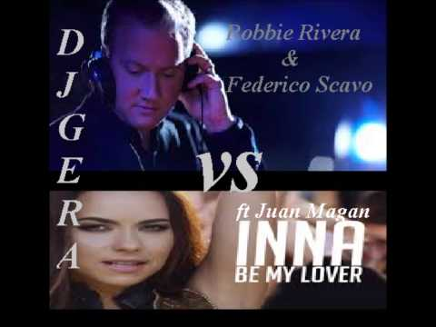 Robbie Rivera & Federico Scavo vs INNA ft  Juan Magan  - Jumb my lover ( DJ GERAS Mashup )