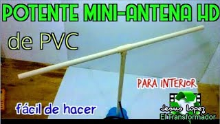 MINI ANTENA HD CASERA * MINI ANTENNA HDTV MADE AT HOME