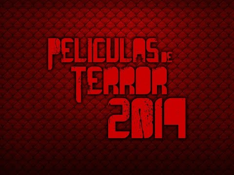 Películas de Terror 2014