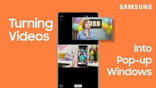 01. How to use Pop-up Windows to watch videos while multitasking on your Galaxy phone | Samsung US