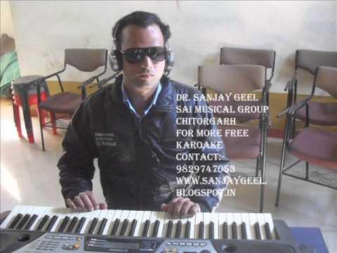 saawan ka mahina pawan kare shor mukesh- karaoke by sanjay geel...