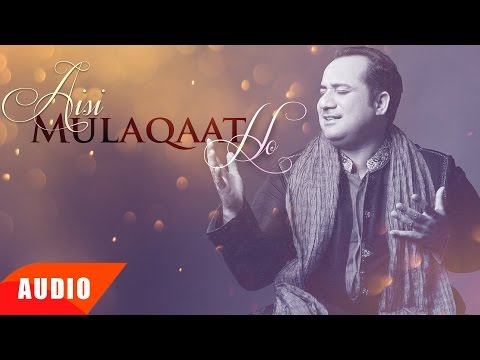 Aisi Mulaqaat Ho (Full Audio Song)   Rahat Fateh Ali Khan   Punjabi Song Collection   Speed Records