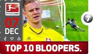 Top 10 Goalkeeper Blunders - Part 2 - Bundesliga 2016 Advent Calendar Number 07