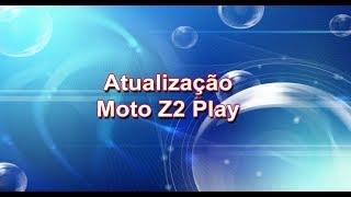 Motorola Moto Z2 Play - Atualização (patch)
