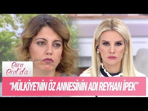 """""""Mülkiye'nin öz annesinin adı Reyhan İpek""""  - Esra Erol'da 8 Aralık 2017"""