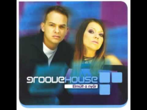 Groovehouse - Álom