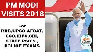 PM Modi 2018 Visits For RRB, UPSC, AFCAT, SSC, IBPS, SBI, STATE PSCs, POLICE EXAMS