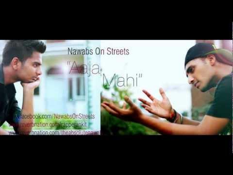 Aaja Mahi - Nawabs On Streets