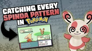 HOW LONG WOULD IT TAKE TO CATCH EVERY PATTERN OF SPINDA?