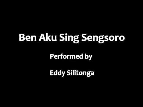Eddy Silitonga - Ben Aku Sing Sengsoro video