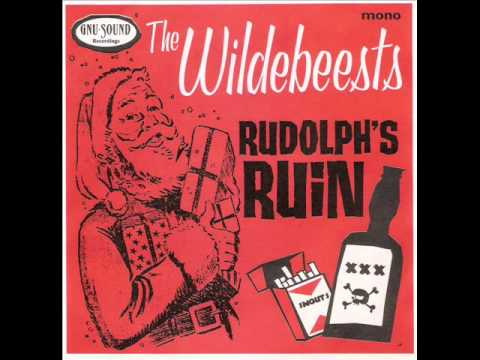 The Wildebeests - Rudolphs Ruin