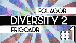 DIVERSITY 2 CON FOLAGOR | DROPPER TIME | EPISODIO 1