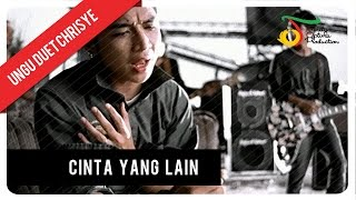 Ungu Feat Chrisye Cinta Yang Lain Official Audio Clip