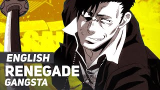 "GANGSTA OP - ""Renegade"" 