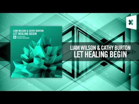 Liam Wilson & Cathy Burton - Let Healing Begin (Amsterdam Trance)