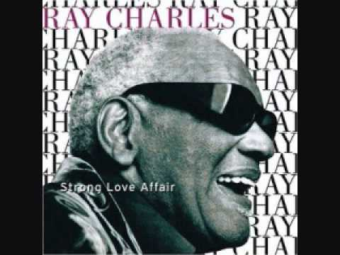 Ray Charles - Strong Love Affair