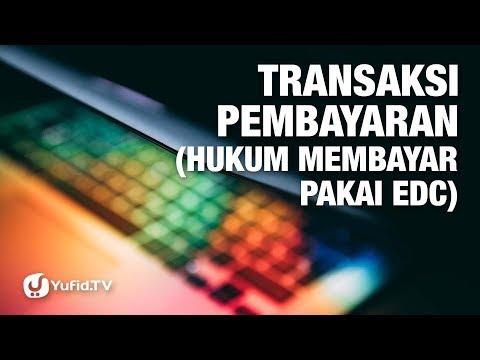 Transaksi Pembayaran (Hukum Membayar Pakai EDC) - Ustadz Ammi Nur Baits - 5 Menit Yang Menginspirasi