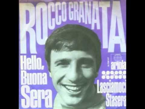 Rocco Granata - Hello Buona Sera