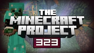 THIS IS SO GOOD! - The Minecraft Project | #323