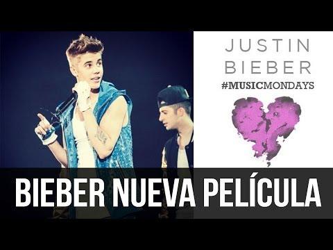 Justin Bieber Nueva Pel Cula Y M Sica