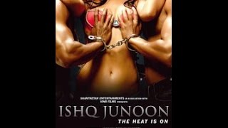 Download HOw to download Ishq Junoon 2016 Full Movie Free Download 3Gp Mp4