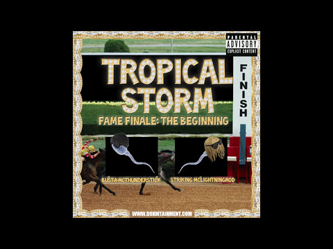 Tropical Storm- Fame Finale Album Stream
