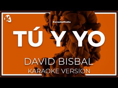David Bisbal - Tu Y Yo (Karaoke)