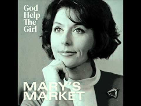 God Help The Girl - Marys Market