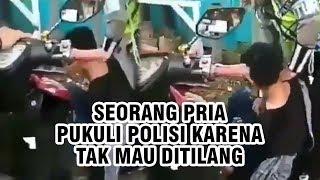 Video Viral Pengendara Motor Pukuli Polisi karena Tak Mau Ditilang