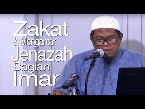 Kajian Shahih Bukhari : Zakat Dan Mengantarkan Jenazah Bagian Dari Iman - Ustadz Abu Sa'ad, M.A.