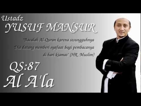 Qs.87. Al A'la (ust. Yusuf Mansur) video