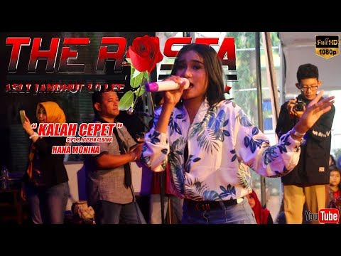 KALAH CEPET ~ HANA MONINA ~ THE ROSTA LIVE SMAN 1 PARE 2018 [music video]