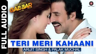 download lagu Teri Meri Kahaani Full Song  Gabbar Is Back gratis