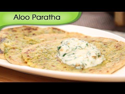 Aloo Paratha | Potato Stuffed Indian Bread | Popular Punjabi Recipe By ...