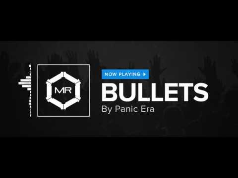 Panic Era - Bullets [HD]