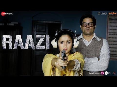 Raazi - Title Track | Alia Bhatt | Arijit Singh | Shankar Ehsaan Loy | Gulzar thumbnail