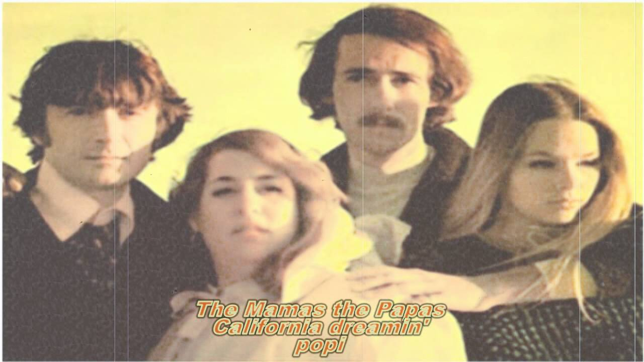 The Mamas The Papas California Dreamin 39 Hd