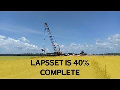 Lapsset is 40% complete